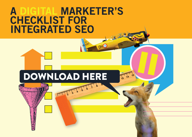 A digital marketer's checklist for integrated SEO.